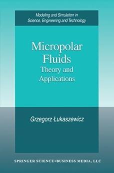 Micropolar Fluids: Theory and Applications par [Lukaszewicz, Grzegorz]