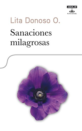 Sanaciones milagrosas eBook: Donoso, Lita: Amazon.es: Tienda Kindle