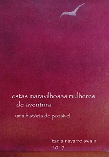 Descargar Por Torrent Sin Registrarse Estas maravilhosas mulheres de aventura!: a história do possível Kindle Puede Leer PDF