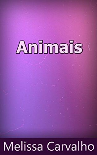 Animais (Portuguese Edition) por Melissa  Carvalho