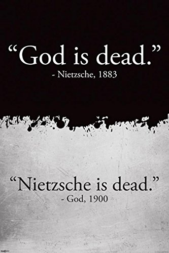 God is Dead (Gott ist tot) Nietzsche is Dead Poster (61cm x 91,5cm) + Ü-Poster