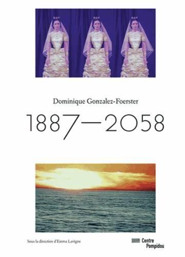Dominique Gonzalez-Foerster : 1887-2058
