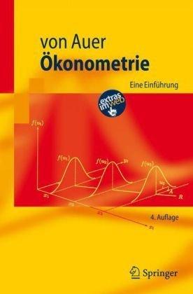 Ökonometrie: Eine Einführung (Springer-Lehrbuch) by Ludwig von Auer (2007-04-11)