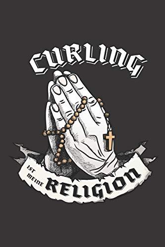 Curling Ist Meine Religion: DIN A5 6x9 I 120 Seiten I Punkteraster I Notizbuch I Notizheft I Notizblock I Geschenk I Geschenkidee