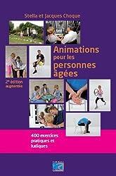 Animations pour les personnes âgées : 400 exercices pratiques et ludiques
