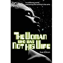 The Woman Who Was Not His Wife