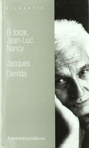 El tocar, Jean Luc-Nancy (Nómadas)
