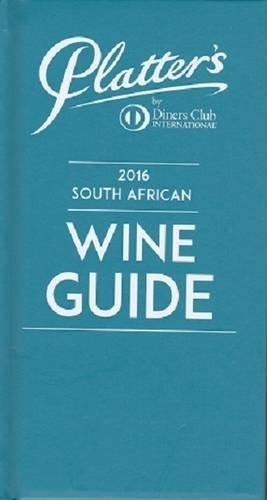 John Platter South African Wine Guide 2016