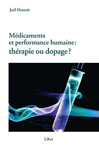 Médicaments et performance humaine : thérapie ou dopage? par Joël Monzée