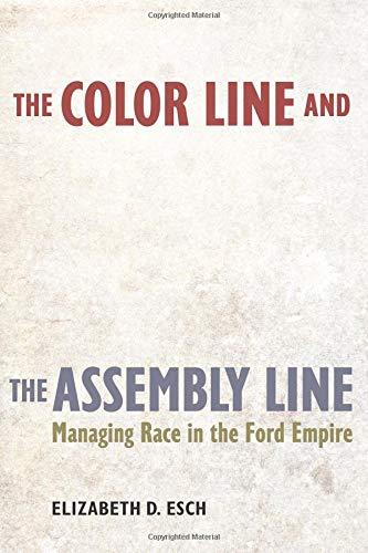 Color Line and the Assembly Line (American Crossroads) por Esch