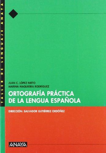 Ortografía práctica de la Lengua Española. - 9788466716079