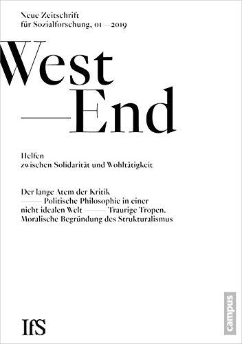 WestEnd 2019/1: Helfen zwischen Solidarität und Wohltätigkeit: Neue Zeitschrift für Sozialforschung