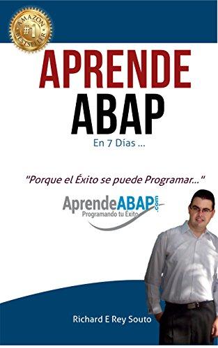 Aprende ABAP en 7 Días por Richard Eduardo Rey Souto