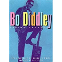 Bo Diddley: Living Legend by George R. White (1998-06-01)