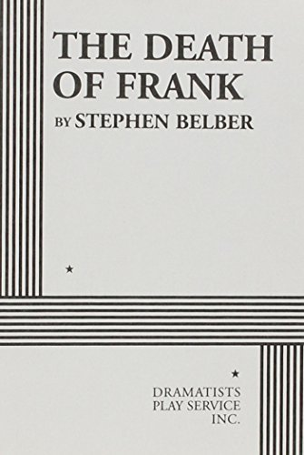 the-death-of-frank-acting-edition-by-stephen-belber-2003-paperback