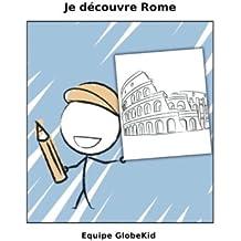 Je découvre Rome