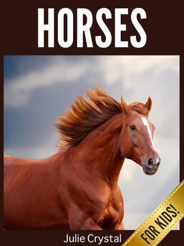 Horses for Kids: Beautiful Pictures and Fun Horse Facts (Amazing Animals Series Book 2) (English Edition) (Facts Horse Kids For)