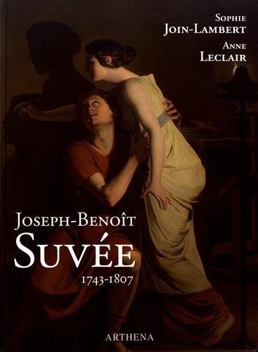 Joseph-Benot Suve (1743-1807) : Un peintre entre Bruges, Rome et Paris