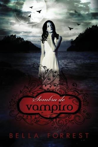 Sombra de vampiro por Bella Forrest