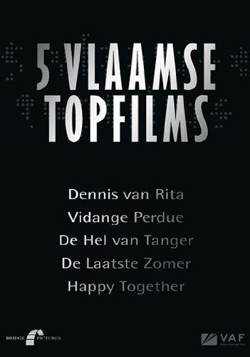 Flemish Top Films Collection - 5-DVD Box Set ( Dennis van Rita / Vidange perdue / De hel van Tanger / De laatste zomer / Happy Together ) ( Love Belongs to Everyone / The Only One / Hell in Tangi by Viviane de Muynck
