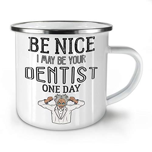Wellcoda Sein nett Zahnarzt Emaille-Becher, Lustig Rache - 10 Unzen-Tasse - Kräftiger, griffiger Griff, Zweiseitiger Druck, Ideal für Camping und Outdoor (Rache-becher)