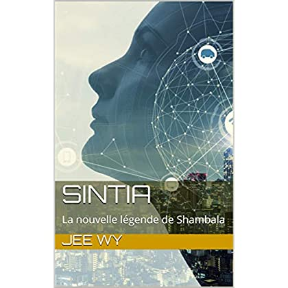 SINTIA: La nouvelle légende de Shambala