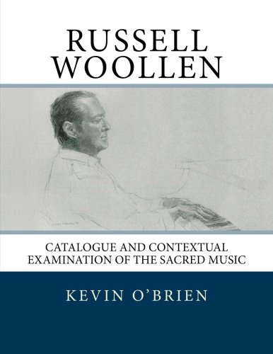 Russell Woollen: Catalogue and Contextual Examination of the Sacred Music