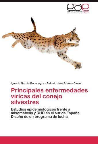 Principales enfermedades víricas del conejo silvestres por García Bocanegra Ignacio