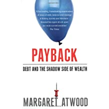 Payback: Debt as Metaphor and the Shadow Side of Wealth