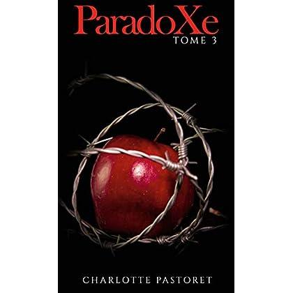 ParadoXe: Tome 3 (Saga ParadoXe)