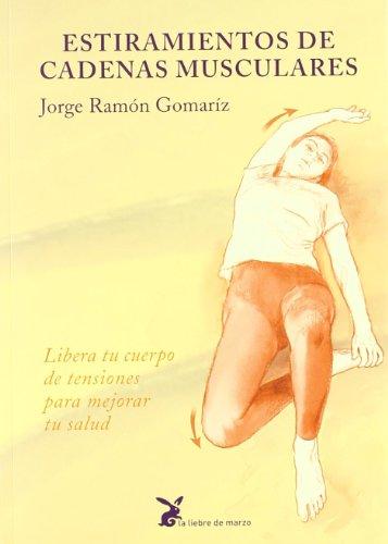 Estiramientos De Cadenas Musculares por Ramon Gomariz