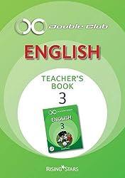 Double Club English Teachers Book: Bk. 3