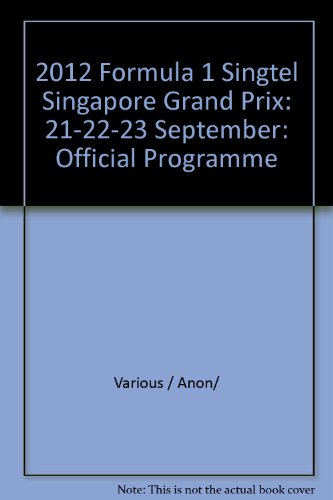 2012-formula-1-singtel-singapore-grand-prix-21-22-23-september-official-programme