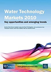 Water Technology Markets 2010: Key Opportunities and Emerging Trends