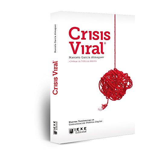 Crisis Viral: Nuevas Tendencias en Comunicación Política Digital