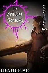 The Snow Song: Hungering Saga 3 (The Hungering Saga) (English Edition)
