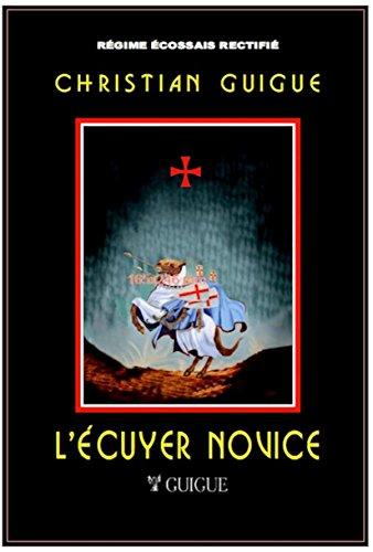 L'ECUYER NOVICE