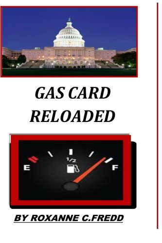 Gas Card Reloaded: Volume 1