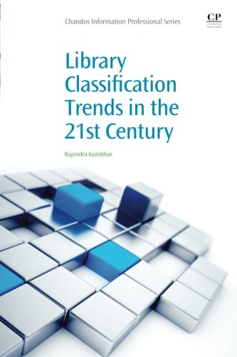 Library Classification Trends in the 21st Century (Chandos Information Professional Series)