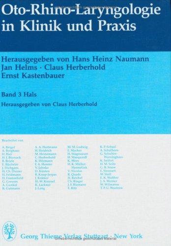 Oto-Rhino-Laryngologie in Klinik und Praxis, in 3 Bdn., Bd.3, Hals -