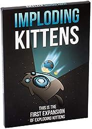 Imploding Kittens: la première extension du jeu Exploding Kittens « les Chatons explosifs » - Version anglaise