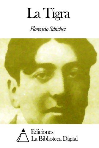 La Tigra por Florencio Sánchez