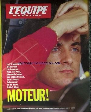 EQUIPE MAGAZINE (L') [No 631] du 26/03/1994 - LE FORMULE 1 A SAO PAULO - JEAN ALESI - SENNA - SCHUMACHER.