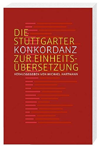 Die Stuttgarter Konkordanz: zur Einheitsübersetzung
