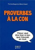 Petit livre de - Proverbes à la con de Thomas BISIGNANI