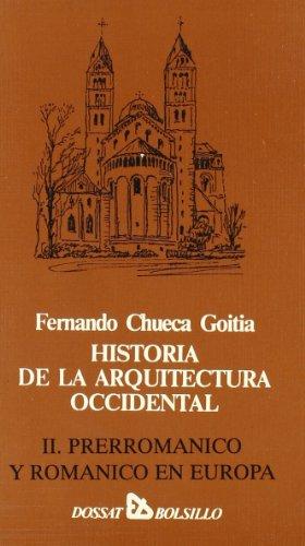 Historia de la arquitectura occidental por Fernando Chueca Gotia