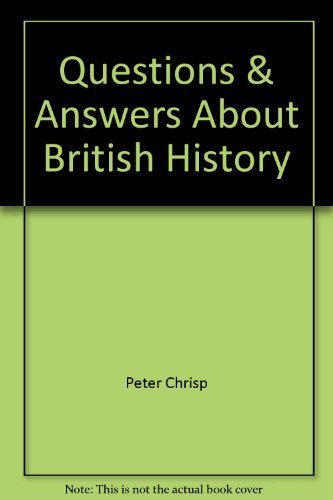 Questions and answers about British history