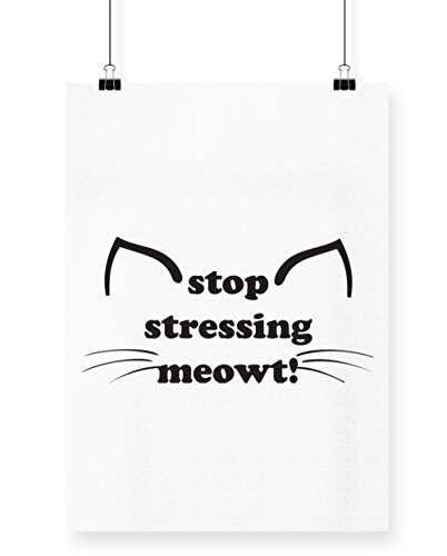 hippowarehouse Stop betonen Meowt. Kitty Ohren und Schnurrhaare Poster Druck Wall Art Design A4 weiß