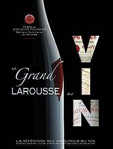 """Afficher """"Le Grand Larousse du Vin"""""""