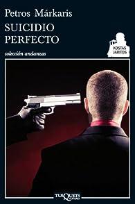 Suicidio perfecto par Petros Márkaris